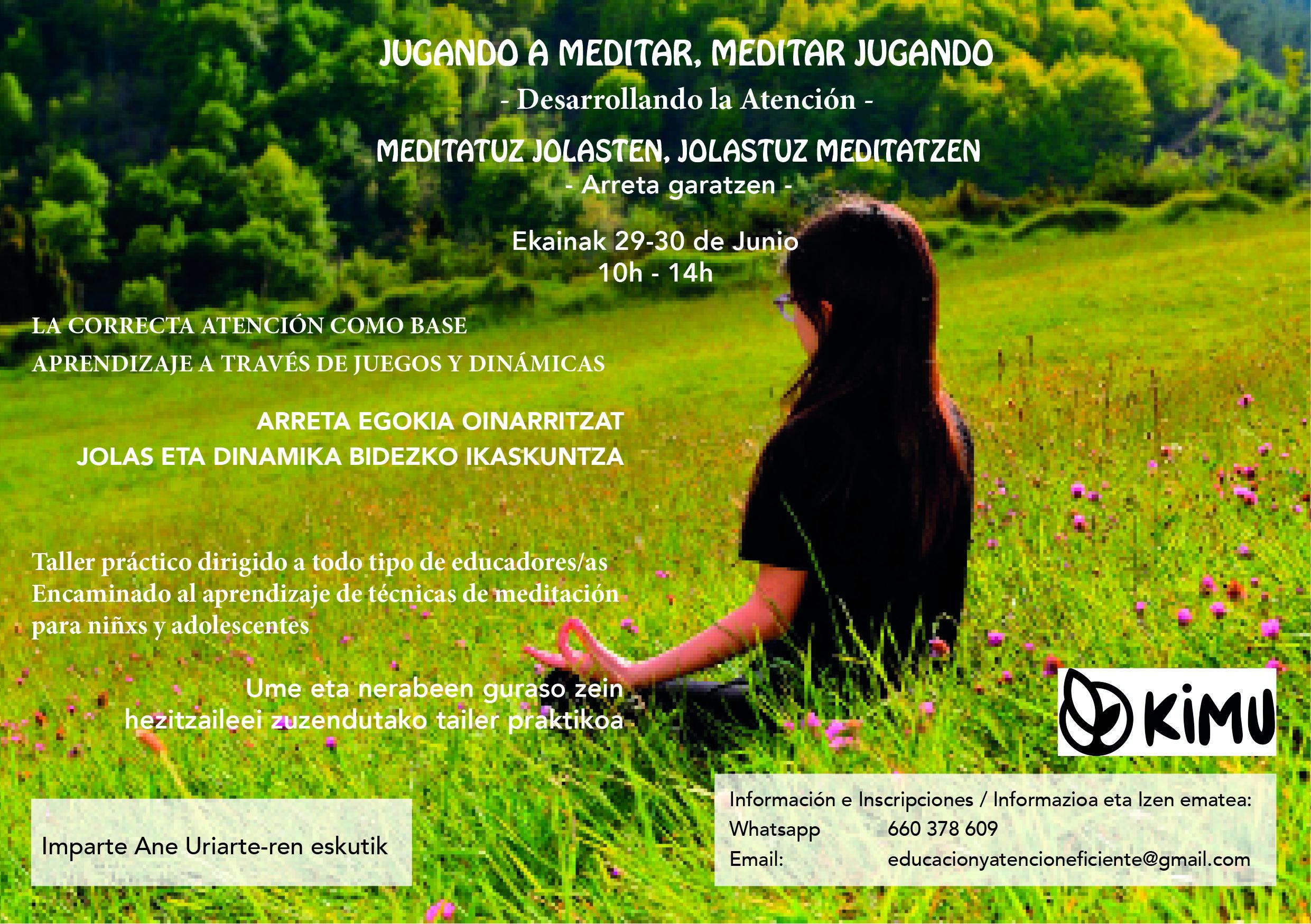 Cómo Enseñar A Meditar A L@s Niñ@s. Taller En Bilbao…29-30 De Junio